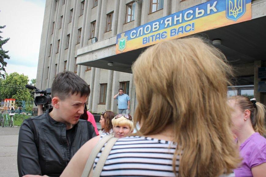 Надежда Савченко приехала в Славянск (ВИДЕО), фото-3