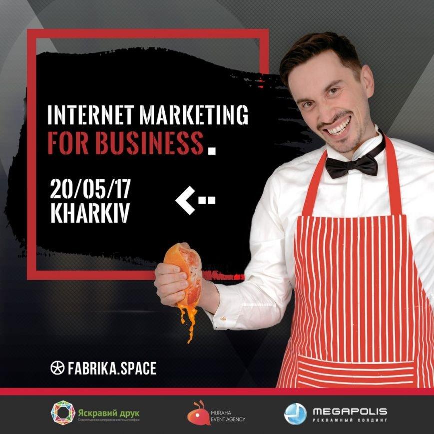 Реклама в интернете перестала работать? IMB Kharkiv - 9 часов самой полезной информации в Харькове, 20 мая, фото-1